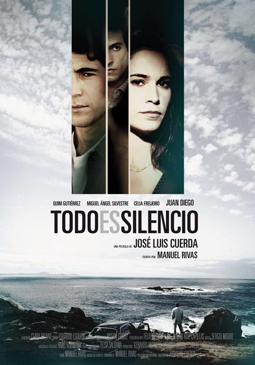 """Cartel de """"Todo es silencio"""""""